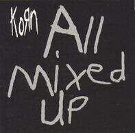 Korn - All Mixed Up