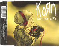 Korn - Got The Life