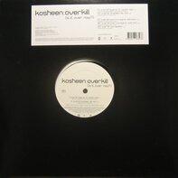 Kosheen - Overkill (Is It Over Now?)