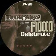 Kosmonova versus Fiocco - Celebrate