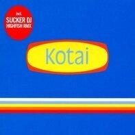 Kotai - Sucker DJ