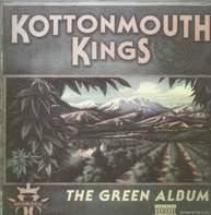 KOTTONMOUTH KINGS - GREEN ROOM