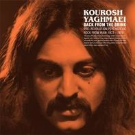Kourosh - Back From The Brink: Pre-Revolution Psychedelic Rock From Iran