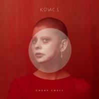 Kovacs - Cheap Smell (ltd.Edition)