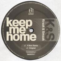 Kraak & Smaak - KEEP ME HOME