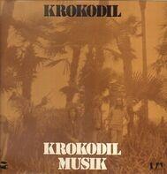 Krokodil - Krokodil Musik
