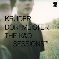 Kruder & Dorfmeister - The K&D Sessions TM