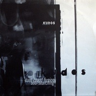 Kudos - East Coast Fusion / Soul Searching