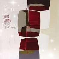 Kurt Elling - The Beautiful Day...Kurt Elling Sings Christmas