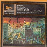 "Kurt Weill / Erich Wolfgang Korngold - Westfälisches Sinfonieorchester , Siegfried Landau - Quodlibet, Op.9 / Suite From ""Much Ado About Nothing"" Op. 11"