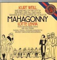 Kurt Weill, Lotte Lenya - Aufstieg und Fall der Stadt Mahagonny