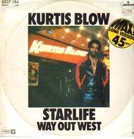 Kurtis Blow - Starlife / Way Out West