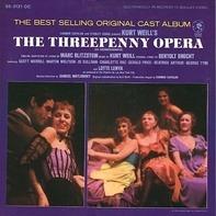Kurt Weill, Marc Blitzstein, Bertolt Brecht,.. - The Threepenny Opera