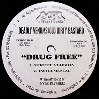 Kurupt , Deadly Venoms , Trigga , Mic Geronimo & Royal Flush / Deadly Venoms & Ol' Dirty Bastard - Street Corner / Drug Free