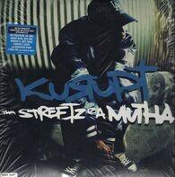 Kurupt - Tha Streetz Iz a Mutha