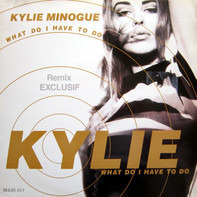 Kylie Minogue - What Do I Have To Do (Remix)