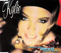 Kylie Minogue - Better The Devil You Know
