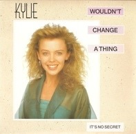 Kylie Minogue - Wouldn't Change A Thing