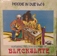 L. Moodie - Moodie In Dub Vol 4 - Featuring The J.A & U.K Mixes Of Blackslate