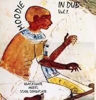 L. Moodie - Moodie In Dub Vol. 1 - Blackslate Meets Soul Syndicate