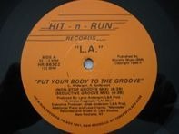 L.A. - Put Your Body To The Groove