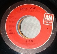 L.T.D. - Stay On The One / April Love