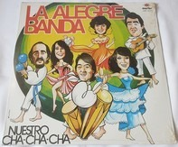 La Alegre Banda - Nuestro Cha Cha Cha
