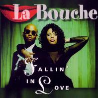 La Bouche - Fallin' in Love