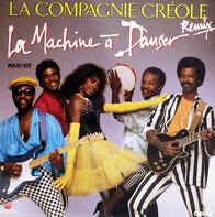 La Compagnie Créole - La Machine À Danser (Remix)