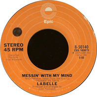 LaBelle - Messin' With My Mind / Take The Night Off