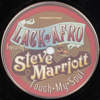 Lack Of Afro Featuring Steve Marriott - Touch My Soul