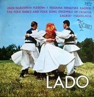 Lado - Zbor Narodnih Plesova I Pjesama Hrvatske Zagreb
