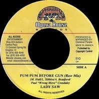 Lady Saw - Pum Pum Before Gun