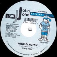 Lady Saw - Wine & Kotch