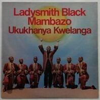 Ladysmith Black Mambazo - Ukukhanya Kwelanga