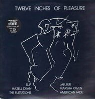 Lafleur, Nancy Nova, Marcha Raven - Twelve Inches Of Pleasure