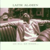 Laith al-Deen - Ich Will Nur Wissen ...