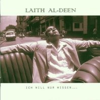 Laith Al-Deen - Ich Will Nur Wissen