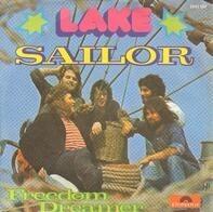 Lake - Sailor / Freedom Dreamer