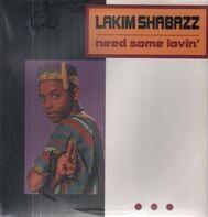 Lakim Shabazz - Need Some Lovin'