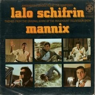 Lalo Schifrin - Mannix (Themes From The Original Score Of The Paramount Television Show)