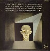 Lalo Schifrin - The Dissection And Reconstruction Of Music From The Past As Performed By The Inmates Of Lalo Schifr