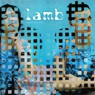 Lamb - What Sound