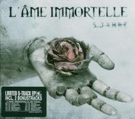 L'Ame Immortelle - 5 Jahre (Limited 5 Track EP)