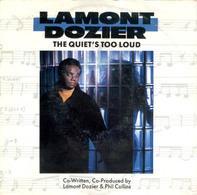 Lamont Dozier - The Quiet's Too Loud