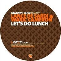 Lance DeSardi & Waric Cameron - Let's Do Lunch