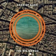 Land Of Kush - Big Mango