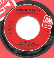 Lani Hall Featuring Herb Alpert - Come What May / No Strings