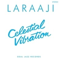 Laraaji - Celestial Vibration (remastered)