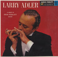 Larry Adler - Harmonica Virtuoso With Piano, Trumpet, Bass, Guitar And Drums